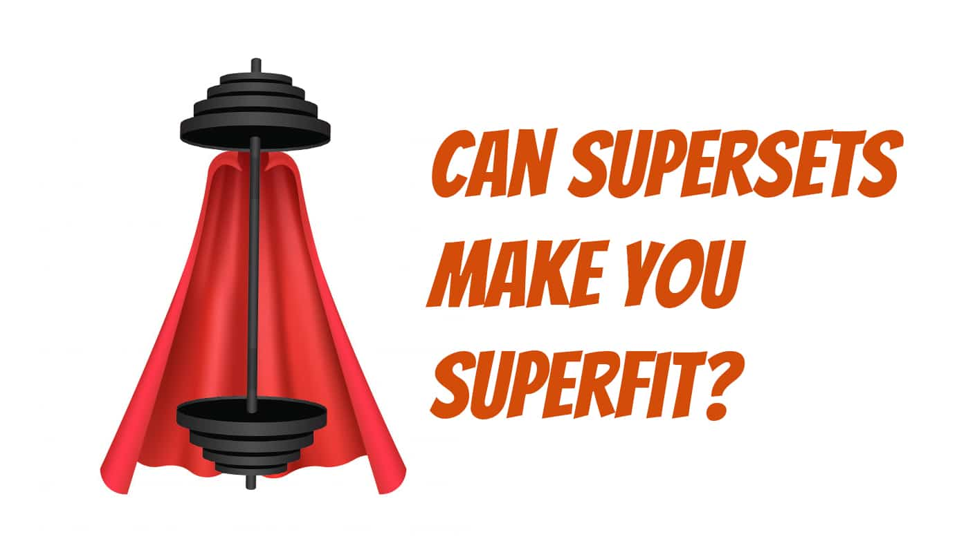 supersets-explained